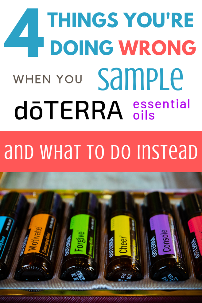 4 Things You're Doing Wrong When You Sample dōTERRA EOs